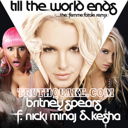 britney-spears-till-the-world-ends-remix-nicki-minaj-kesha-keha-femme-fatale-mix-bad-stupid-messy-cover-art-photo-picture-photograph-drunk-illuminati-beyonce-rihanna-lady-gaga-mind-control-satanic-plastic-surgery.jpg